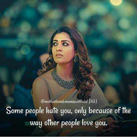 #my attitude - @ motivational . memes official ( IG ) Some people hate you , only because of the way other love - ShareChat