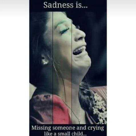 feeling sad - Sadness is . . . Missing someone and crying like a small child . . . - ShareChat