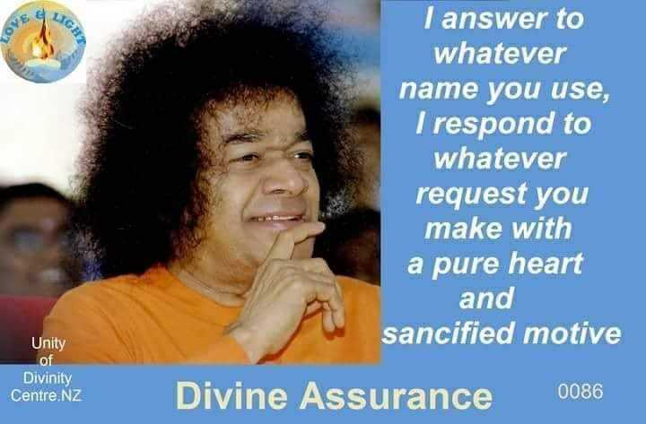 devotional songs - I answer to whatever name you use , I respond to whatever request you make with a pure heart and sancified motive Unity Divinity Centre . NZ Divine Assurance 0086 - ShareChat