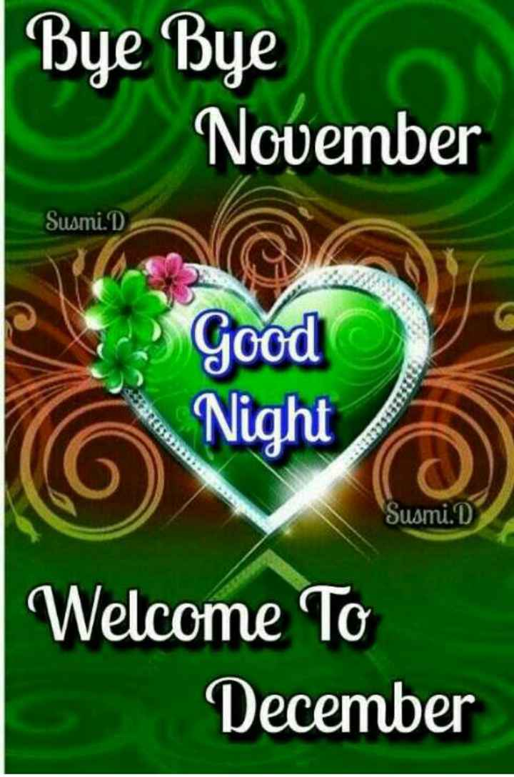 goodnight - Bye Bye November Susmi . D Good Night ECCO Susmi . D Welcome To December - ShareChat