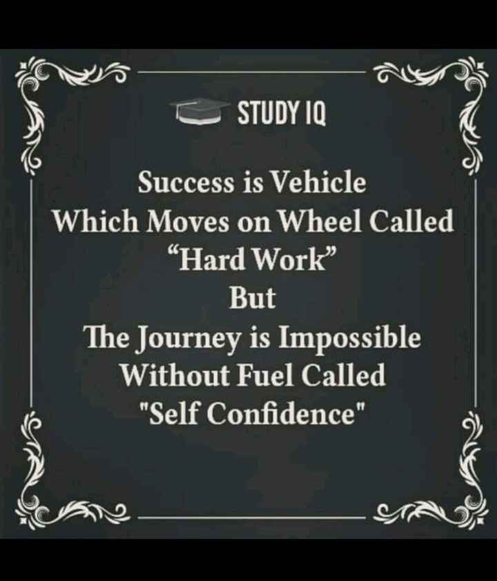 success points of life - - C STUDY IQ Success is Vehicle Which Moves on Wheel Called Hard Work But The Journey is Impossible Without Fuel Called Self Confidence - ShareChat