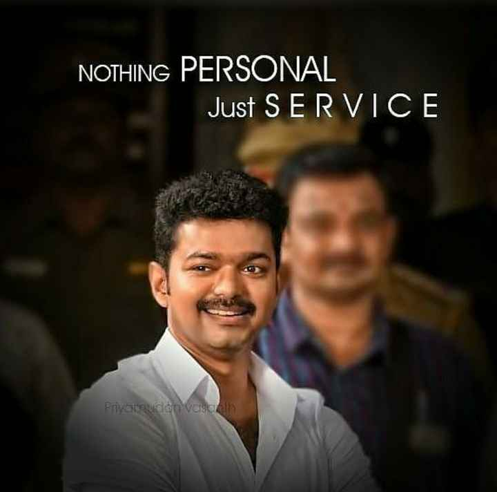 thalapathy vijay - NOTHING PERSONAL Just SERVICE Paul Valch - ShareChat