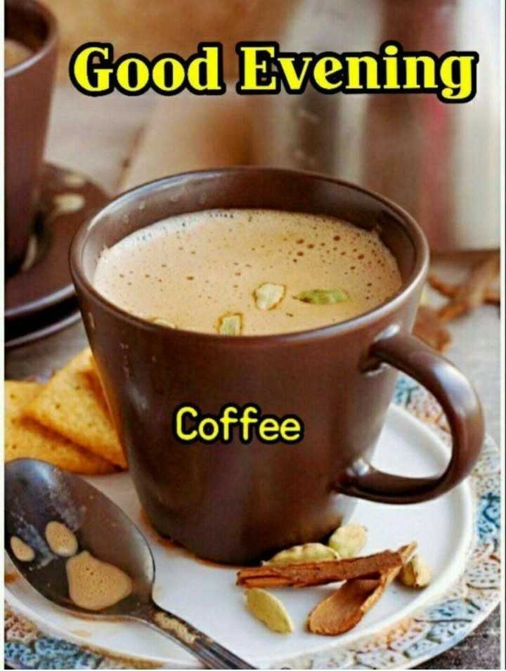 shubh sandhy - Good Evening Coffee - ShareChat
