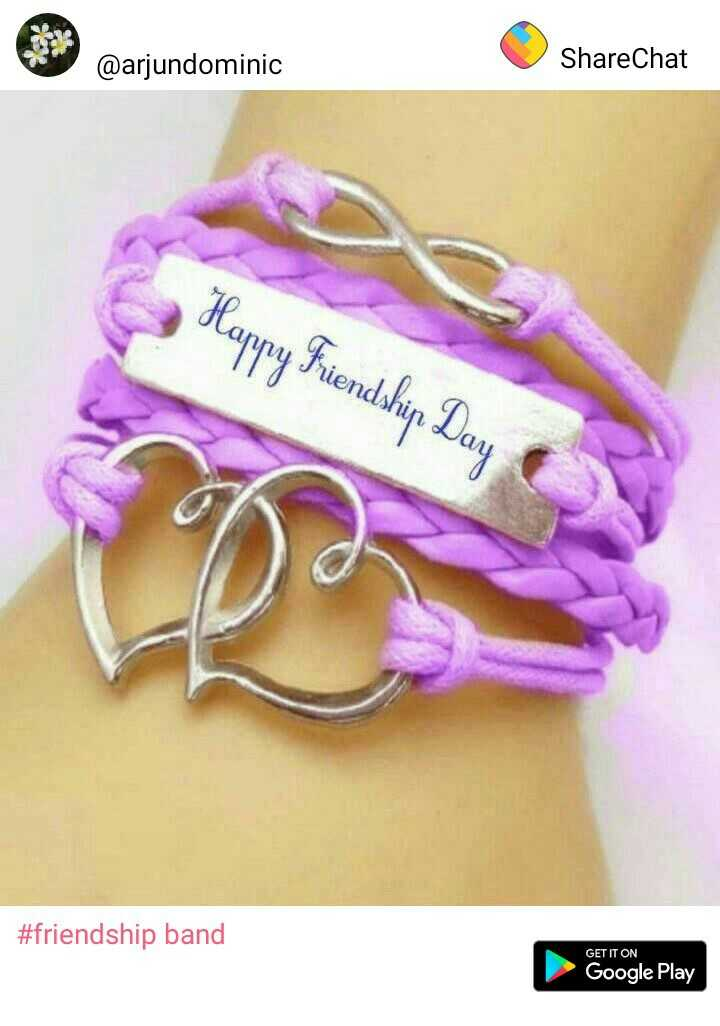 happy friendship day - ShareChat @arjundominic le #friendship band GET IT ON Google Play - ShareChat