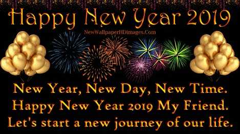 💐 happy_ new_year 2019 💐 - AESAR Happy New Year 2019 NewWallpaper HDimages . Com New Year , New Day , New Time . Happy New Year 2019 My Friend . Let ' s start a new journey of our life . - ShareChat