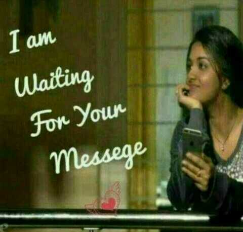 kavalai - I am Waiting For your Messege - ShareChat