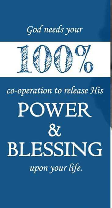 mind thought - God needs your 100 % co - operation to release His POWER & BLESSING upon your life . - ShareChat