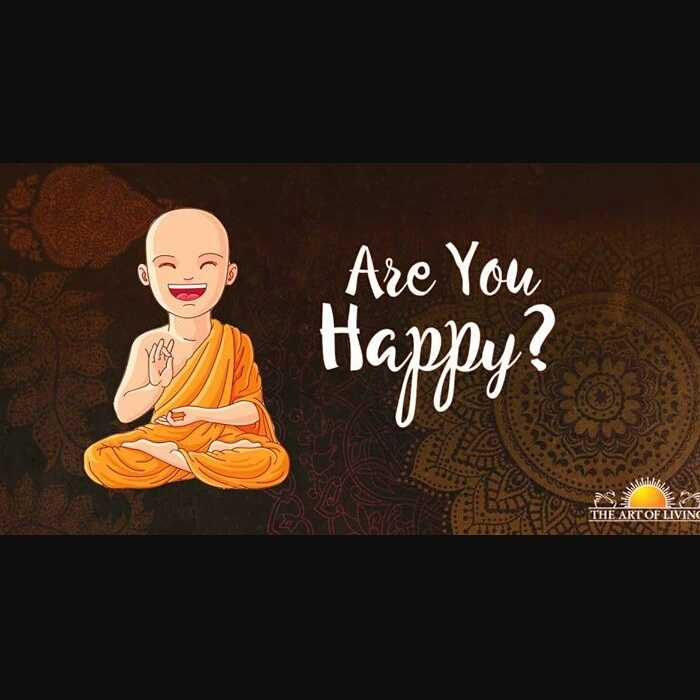 World Smile Day - Are You Happy ? THE ART OF LIVING - ShareChat