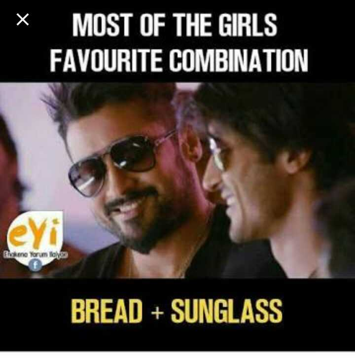 all girls - MOST OF THE GIRLS FAVOURITE COMBINATION Pisseno Yorum loy BREAD + SUNGLASS - ShareChat