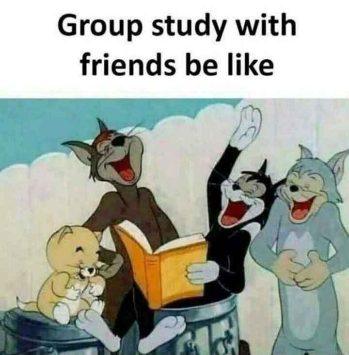 me - Group study with friends be like - ShareChat