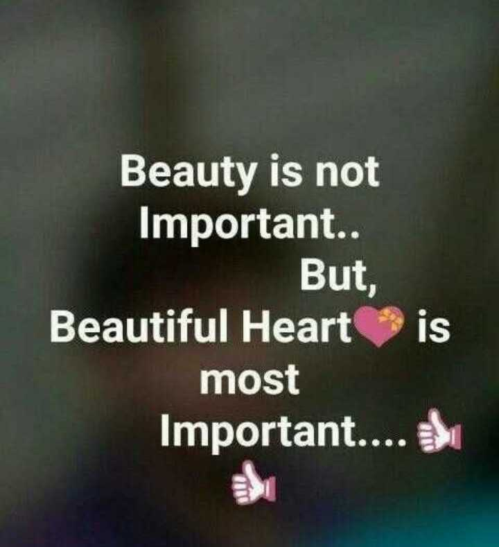 jeevitham - Beauty is not Important . . But , Beautiful Heart is most Important . . . . - ShareChat