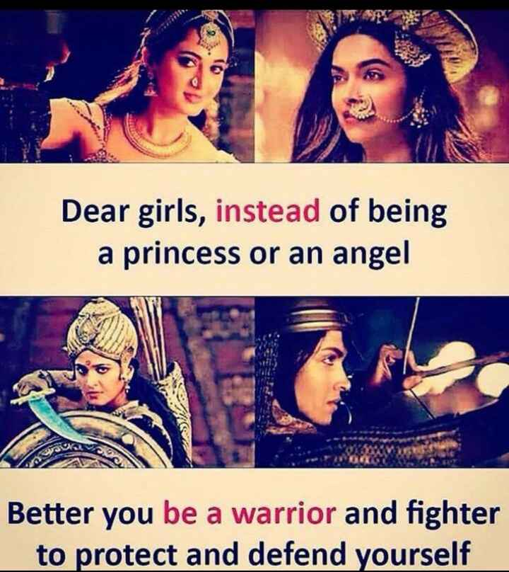 girls safety - Dear girls , instead of being a princess or an angel Better you be a warrior and fighter to protect and defend yourself - ShareChat