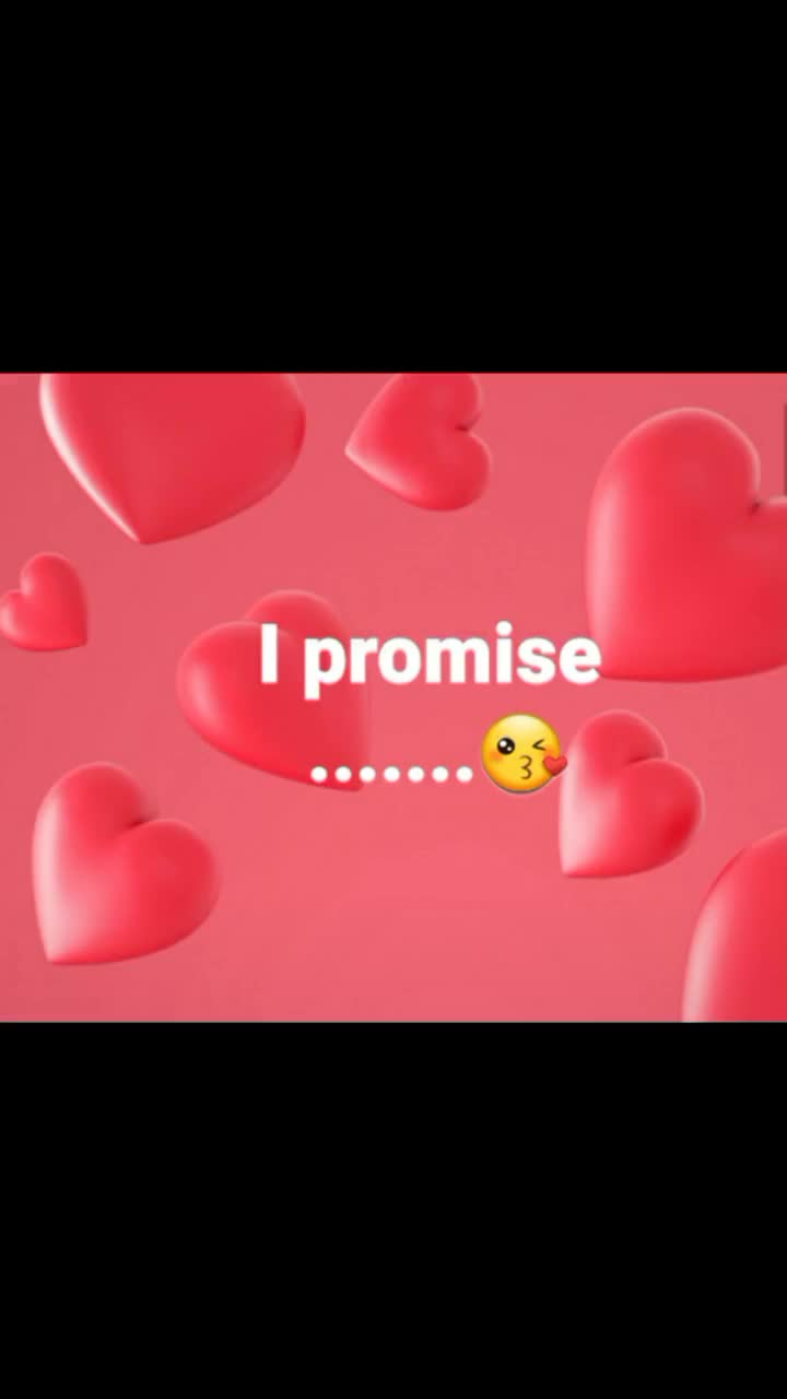 happy promise  day - I promise to never cheat you @ pujakumari061296 Because I LOVE YOU @ pujakumari061296 - ShareChat