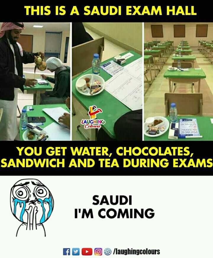 फैक्ट - THIS IS A SAUDI EXAM HALL LAUGHING Colours YOU GET WATER , CHOCOLATES , SANDWICH AND TEA DURING EXAMS SAUDI I ' M COMING f o / laughingcolours - ShareChat