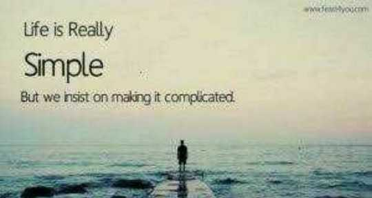 prema kavithe - www . com Life is really Simple But we insist on making it complicated - ShareChat