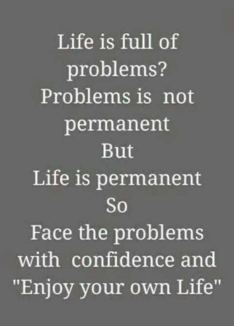😎😎 my style 😎😎 - Life is full of problems ? Problems is not permanent But Life is permanent So Face the problems with confidence and Enjoy your own Life - ShareChat