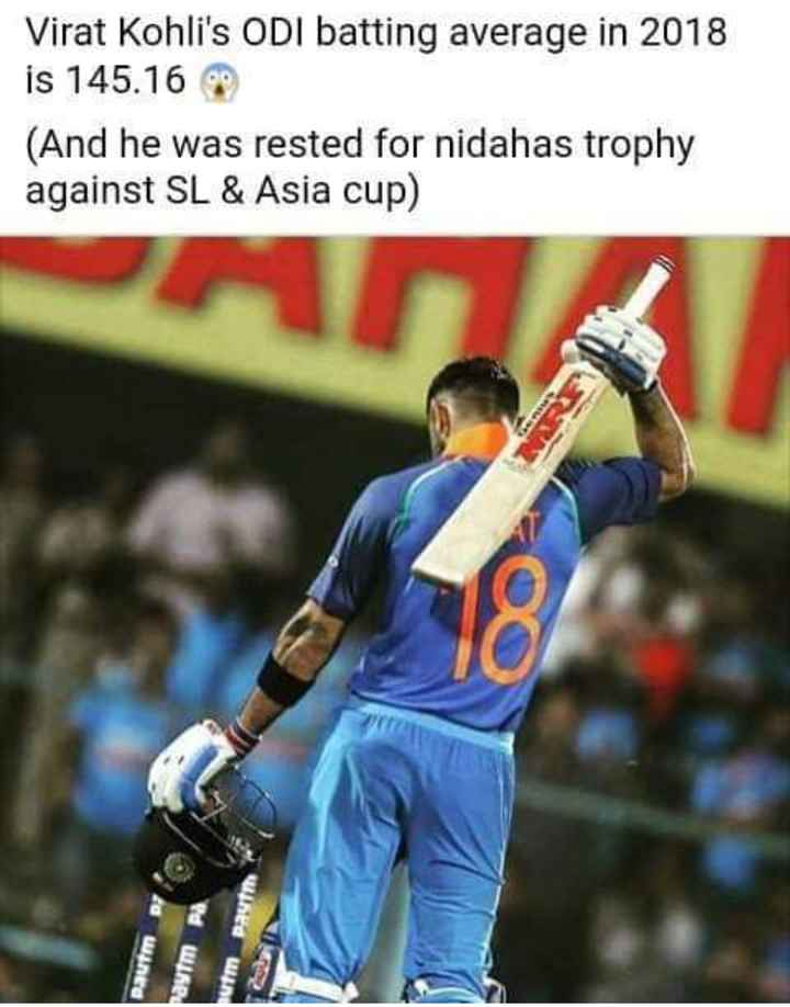 virat kohli lovers - Virat Kohli ' s ODI batting average in 2018 is 145 . 169 ( And he was rested for nidahas trophy against SL & Asia cup ) Paytm m dWRP wined - ShareChat