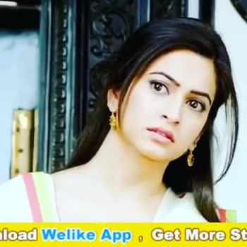 🖊️ लव शायरी और status ❤️ - load Welike App , Get More St Welike nload Free Whatsapp Status Videos Get it on Google play - ShareChat