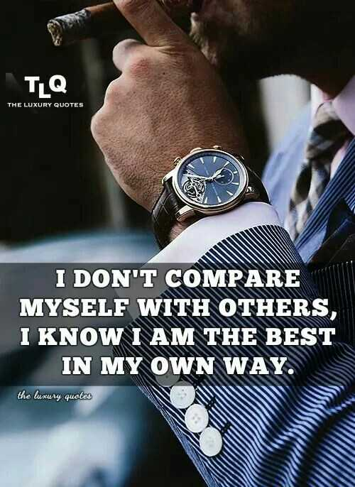 dp - Γ Τι THE LUXURY QUOTES I DON ' T COMPARE MYSELF WITH OTHERS , I KNOW I AM THE BEST IN MY OWN WAY . the luxury quotes - ShareChat