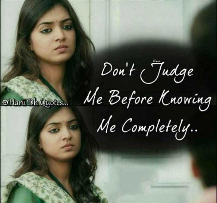 Smile Status - Don ' t Judge oluviabh Quotes . Me Before Knowing Me Completely . . O Harii Dh Quotes . . om - ShareChat