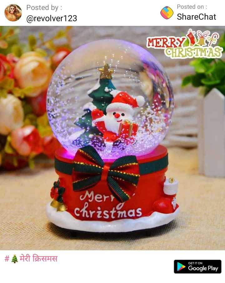 🎅Christmas Song🎅 - Posted by : @ revolver 123 Posted on : ShareChat MERRYVAS CHRISTMAS Mery Christmas | # मेरी क्रिसमस GET IT ON Google Play - ShareChat