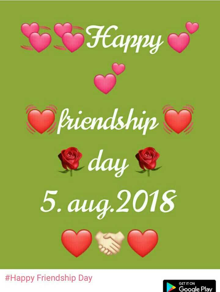 Happy Friendship Day - tapjpy Priendship day 5. aug.2018 #Happy Friendship Day GET IT ON Google Play - ShareChat