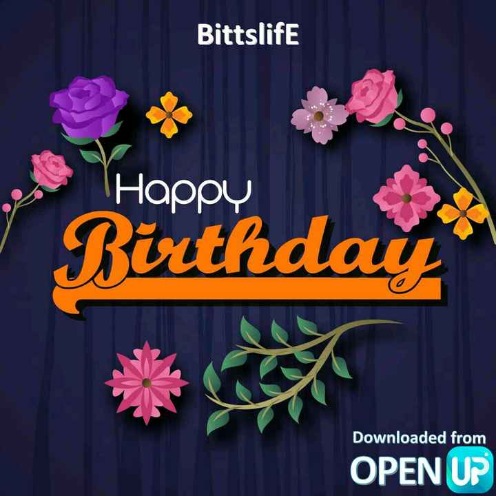 happybirthday - Bittslife Happy Birthday Downloaded from OPEN UP - ShareChat