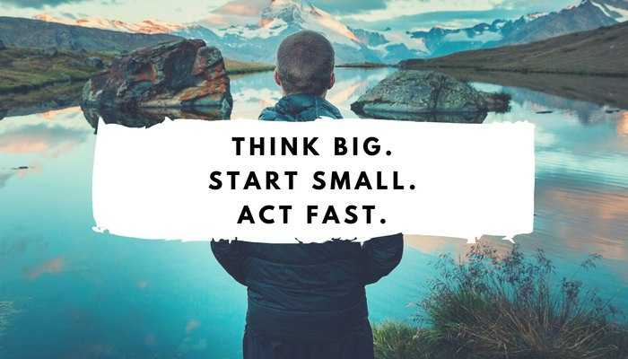 motivation - THINK BIG . START SMALL . ACT FAST . - ShareChat