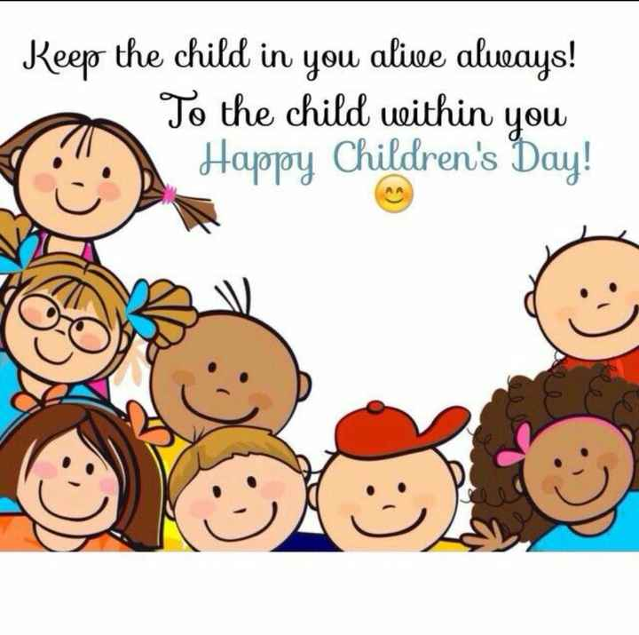 নেহেরুর জন্মদিন - Keep the child in you alive always ! To the child within you Happy Children ' s Day ! - ShareChat