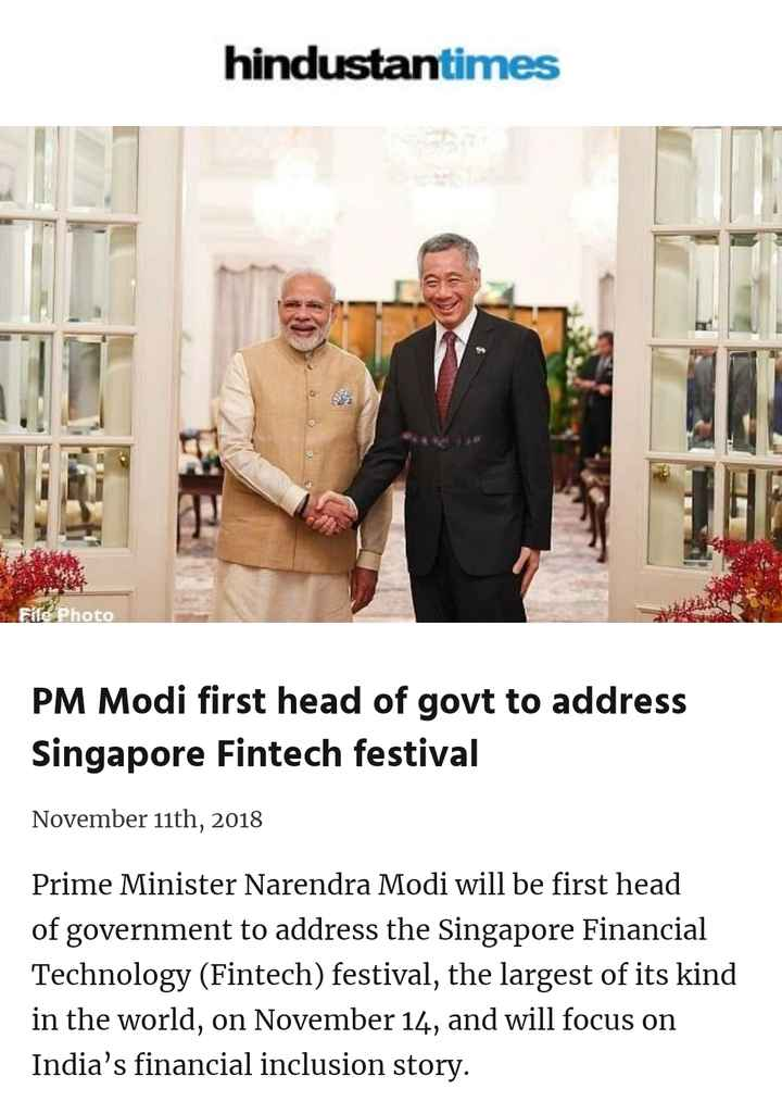 Somvar - hindustantimes File Photo PM Modi first head of govt to address Singapore Fintech festival November 11th , 2018 Prime Minister Narendra Modi will be first head of government to address the Singapore Financial Technology ( Fintech ) festival , the largest of its kind in the world , on November 14 , and will focus on India ' s financial inclusion story . - ShareChat