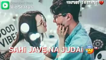 love song❤ - YOUTUBE - IR STATUS Download from 20D TADPAY MUJHE VB YOUTUBE - TR STATUS Download from TERE BINA DiL NAYAYO LAGANA - ShareChat