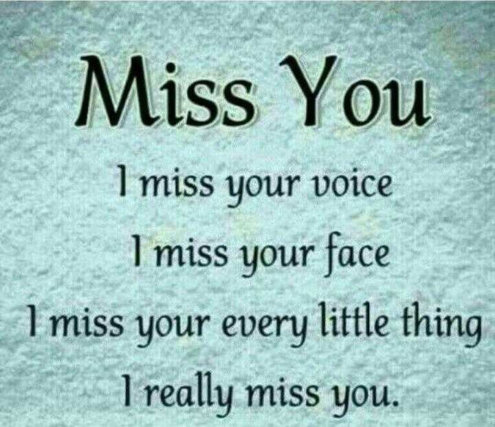 i miss you my friend. - Miss You l miss uour voice I your face