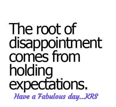 📝Quotes📝 - The root of disappointment comes from holding expectations . Have a Fabulous day . . KRS - ShareChat