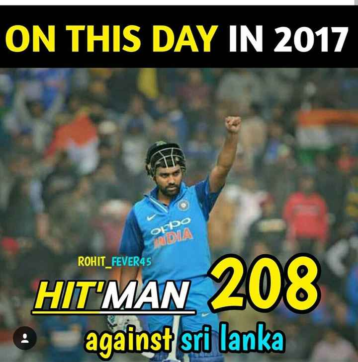 🏏Aus vs Ind 2⃣ Test - ON THIS DAY IN 2017 Oppo INDIA ROHIT _ FEVER45 HIT ' MAN 208 e against sri lanka - ShareChat