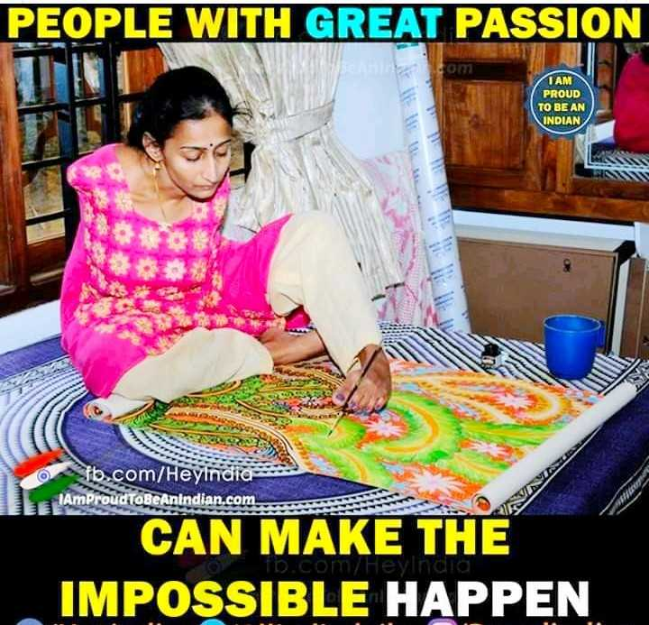 UPSC Aspirants - PEOPLE WITH GREAT PASSION I AM PROUD TO BE AN INDIAN fb . com / Heyindia AmProudToBeAnindian . com . INVINTAGE CAN MAKE THE IMPOSSIBLE HAPPEN om Heyindia - ShareChat