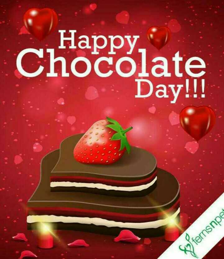🍫 9 Feb - Chocolate Day - Happy , Chocolate Day ! ! ! X ) fernsnpe - ShareChat