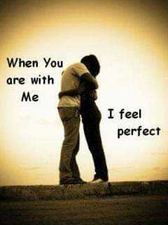 my feelings - When you are with Me I feel perfect - ShareChat