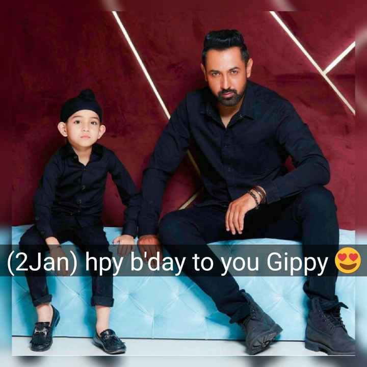 gippy grewal - ( 2Jan ) hpy b ' day to you Gippy - ShareChat