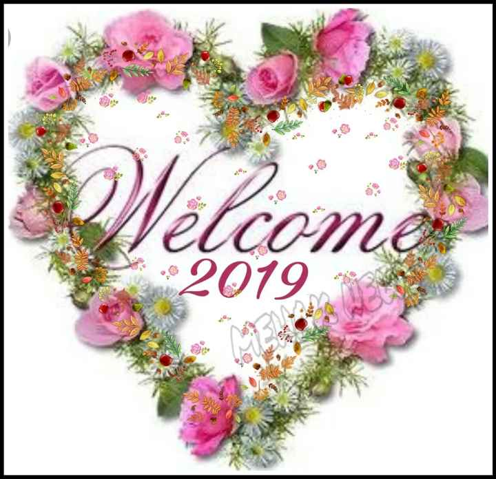 Welcome 2019 - Welcome elcome - ShareChat