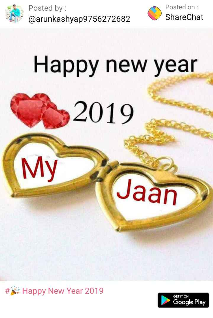 💏इश्क़-मोहब्बत - Posted by : @ arunkashyap9756272682 Posted on : ShareChat Happy new year laai # S Happy New Year 2019 GET IT ON Google Play - ShareChat