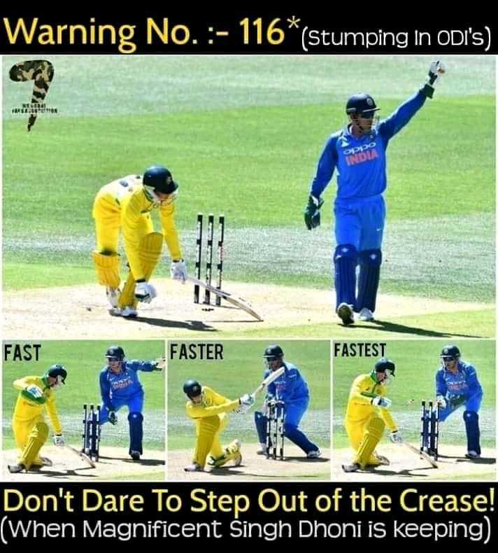 🏏AUS vs IND 3rd ODI - Warning No . : - 116 * ( Stumping in ODI ' s ) . FAST FASTER FASTEST Don ' t Dare To Step Out of the Crease ! ( When Magnificent Singh Dhoni is keeping - ShareChat