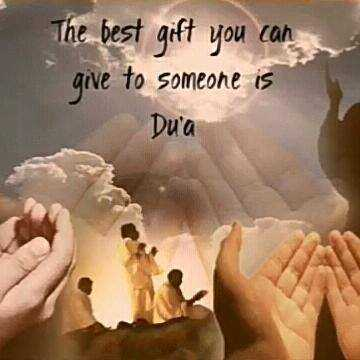 Dua - The best gift you can give to someone is Du ' a - ShareChat