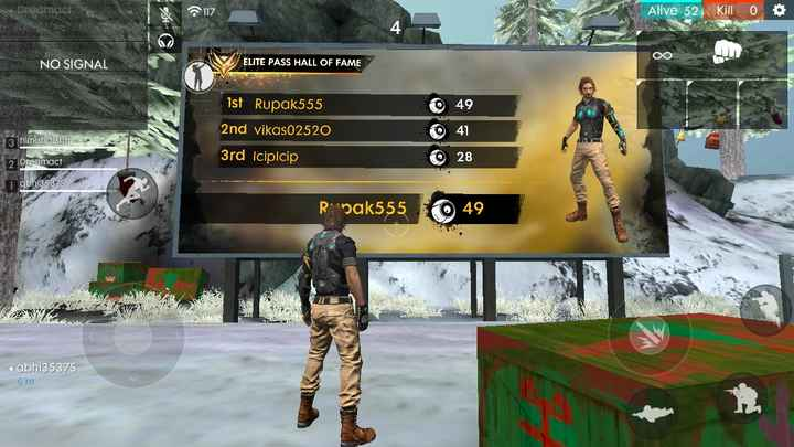Free Fire - We 117 Alive 52 . Kill o NO SIGNAL ELITE PASS HALL OF FAME 0 49 Ist Rupak555 2nd vikas02520 0 3 himaharsha 41 28 3rd Icipicip 2 Drecmact 1 dbhi35375 Bi pak555 49 1 abhi35375 6 m - ShareChat