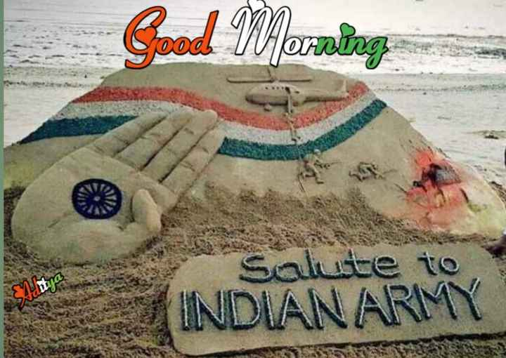 🌞Good Morning🌞 - al Morning lute to INDIAN ARMY - ShareChat
