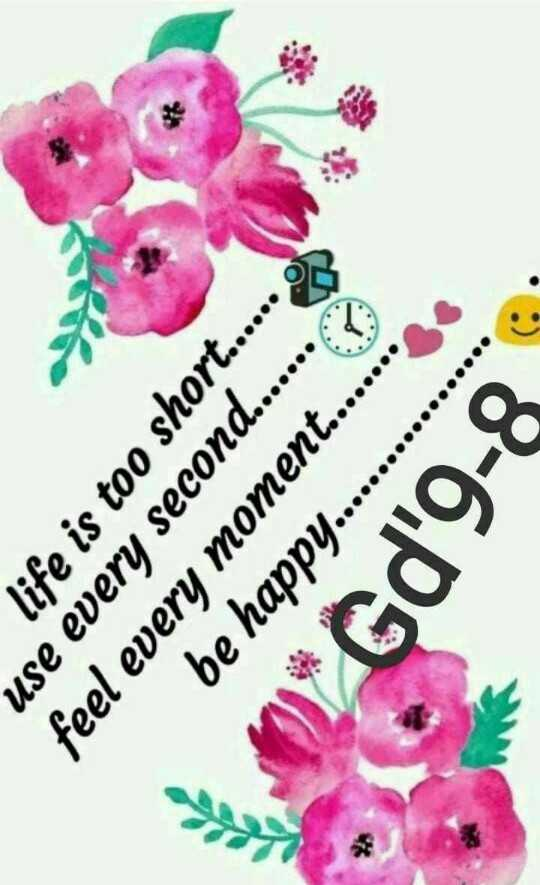 Good Night - use every second . . . . . . . life is too short . . . . . . OS be happy . . . . . . . . feel every moment . . . . . . . 0 * Gd ' 9 - 8 - ShareChat