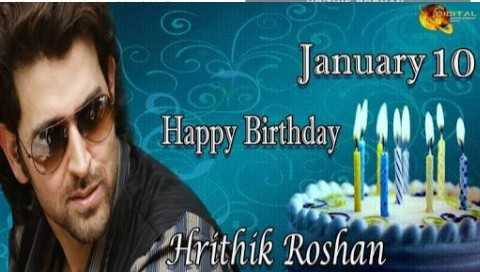 Happy Birthday Hritik Roshan - January 10 Happy Birthday I DO Hrithik Roshan - ShareChat