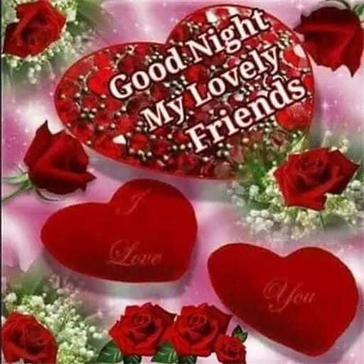 Happy Missing Day - Good Night . : My Lovely Friends - ShareChat