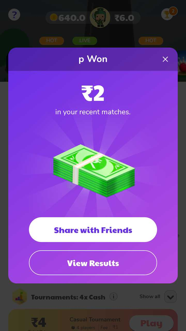 Hungama Play - © ©640 . 0 76 . 0 HOT LIVE HOT p Won in your recent matches . Share with Friends View Results Tournaments : 4x Cashi Show all v 34 . Casual Tournament Play 34 players Fee : 31 - ShareChat