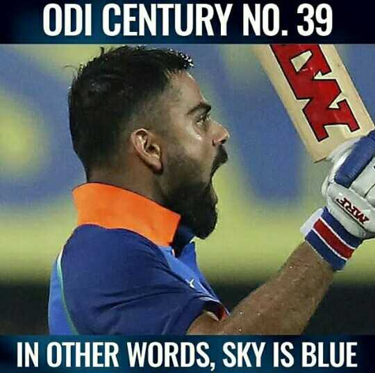 🏏Ind vs Aus 2nd ODI - ODI CENTURY NO . 39 ΤΣΑΝ IN OTHER WORDS , SKY IS BLUE - ShareChat