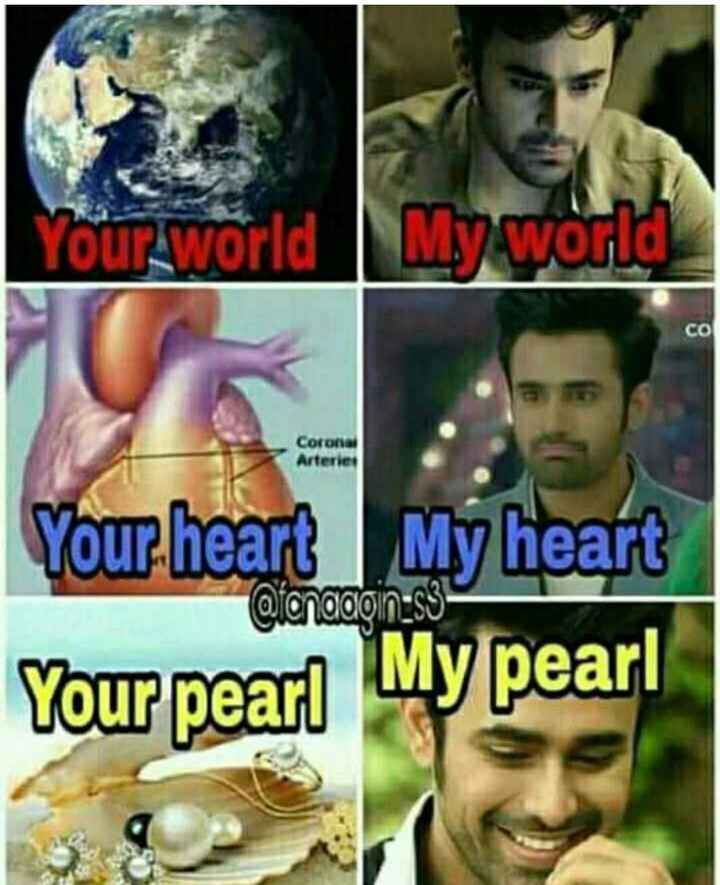 Nagin3 - Your world My world CO Your heart My heart Oionaaoin - s3 Your pearl My pearl - ShareChat